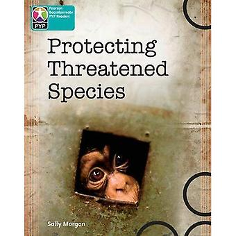 PYP L10 Protecting Threatened Species single (Pearson Baccalaureate PrimaryYears Programme)