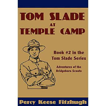 Tom Slade at Temple Camp by Fitzhugh & Percy Keese
