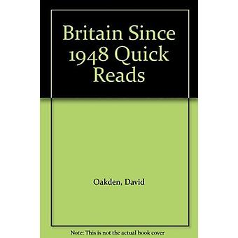 Britain Since 1948 Quick Reads by David Oakden