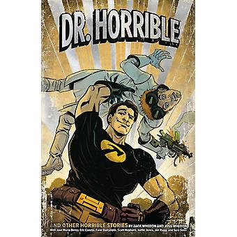 Dr. Horrible second Edition by Zack Whedon