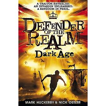 Defender of the Realm Dark Age by Nick Ostler