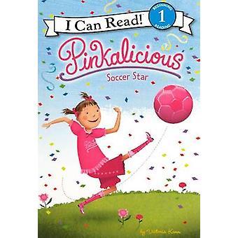 Pinkalicious - Soccer Star by Victoria Kann - Victoria Kann - 97806062