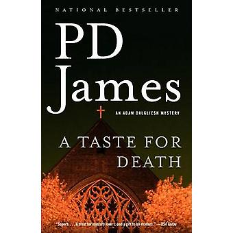 A Taste for Death by P D James - 9781400096473 Book