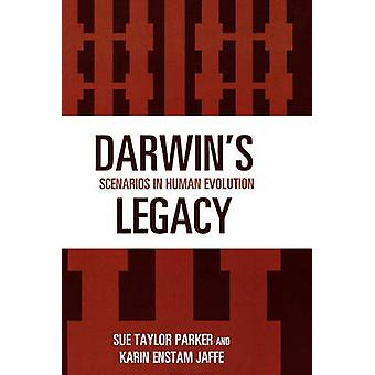 Darwins legacy Scenario's in Human Evolution door Parker & Sue Taylor