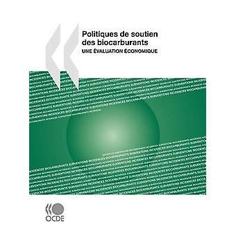 Politiques de soutien des biocarburants une valuation conomique by OECD Publishing