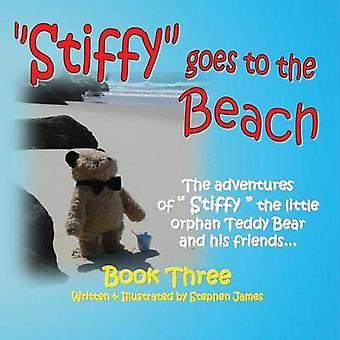Stiffy Goes to the Beach by James & Stephen