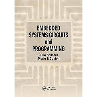 Embedded Systems Circuits and Programming by Sanchez & Julio