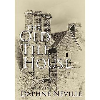 The Old Tile House by Neville & Daphne