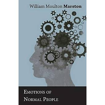 Emotions of Normal People by Marston & William Moulton