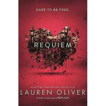 Requiem Delirium Trilogy 3 by Oliver & Lauren