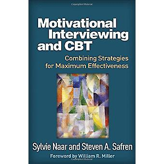 Motivational Interviewing and CBT - Combining Strategies for Maximum E