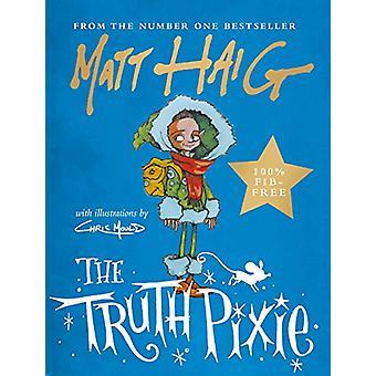 The Truth Pixie by Matt Haig - 9781786894328 Book