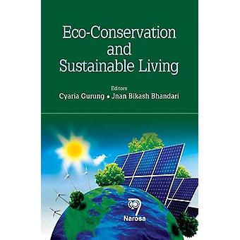 Eco-Conservation and Sustainable Living by Cyaria Gurung - 9788184872