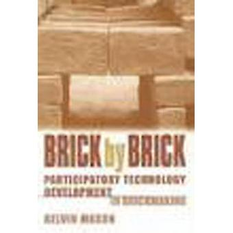 Brick by Brick - Participatory Technology Development in Brickmaking b
