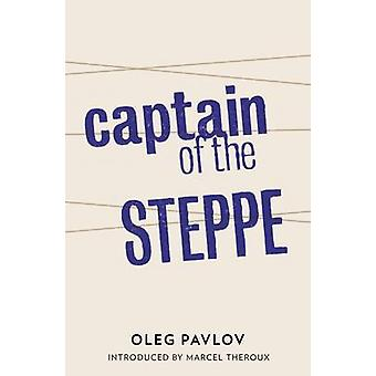 Captain of the Steppe by Oleg Pavlov - Ian Appleby - 9781908276186 Bo