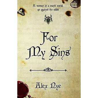 For My Sins by Alex Nye