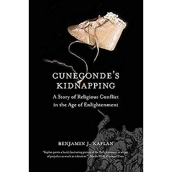 Cunegonde's Kidnapping - A Story of Religious Conflict in the Age of E