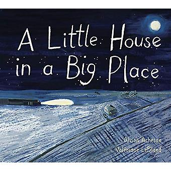 A Little House In A Big Place by Alison Acheson - 9781771389129 Book