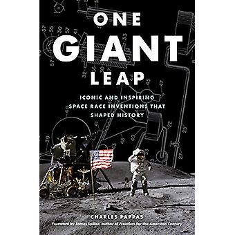 One Giant Leap - Iconic and Inspiring Space Race Inventions that Shape