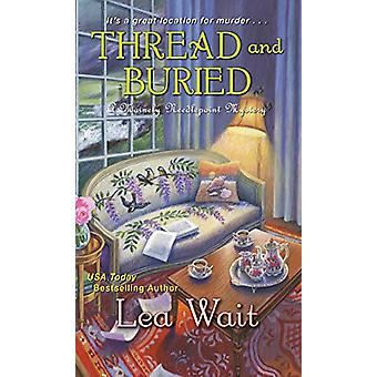 Thread And Buried by Lea Wait - 9781496716750 Book