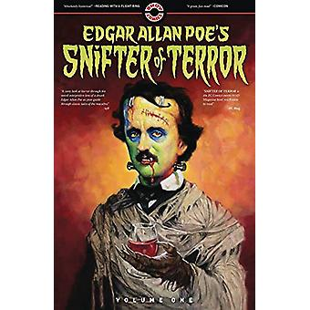 Edgar Allan Poe's Snifter of Terror - Volume One by Tom Peyer - 978099