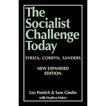 The Socialist Challenge Today by Panitch & LeoGindin & Sam