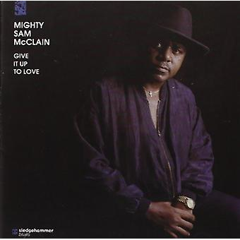 Mighty Sam McClain - Give It Up to Love [CD] USA import