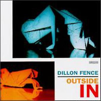 Dillon Fence - Outside in [CD] USA import