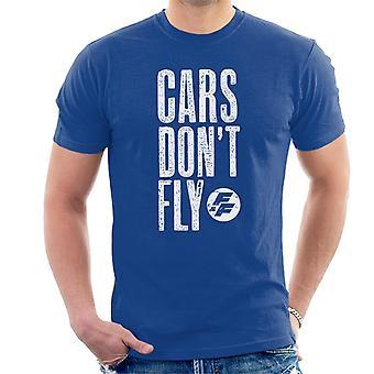 Carros Velozes e Furiosos Não Voam Homens'Camiseta