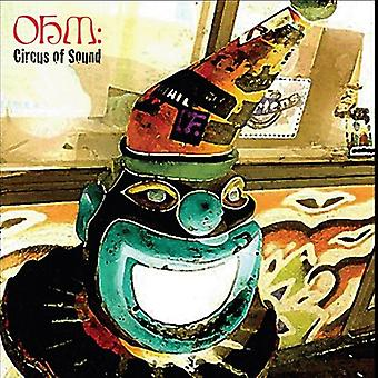 Ohm - Circus of Sound [CD] USA import