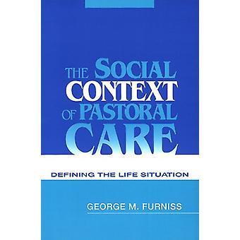السياق الاجتماعي للرعاية الرعوية - تحديد حالة الحياة بواسطة G