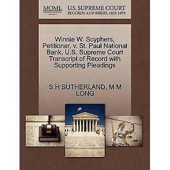 Winnie W. Scyphers - Petitioner - V. St. Paul National Bank. U.S. Sup