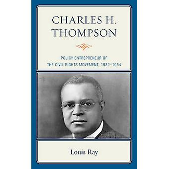 Charles H. Thompson by Louis Ray