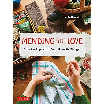 Mending with Love by Noriko Misumi