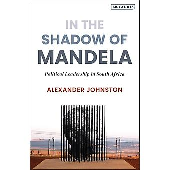 In The Shadow of Mandela by Johnston & Alexander Durban University of Technology & South Africa