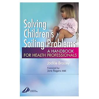 Solving Children's Soiling Problems: A Handbook for Health Professionals