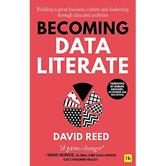 Becoming Data Literate by David Reed