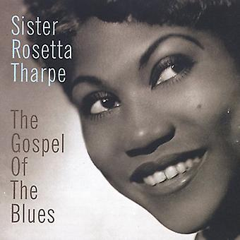 Sister Rosetta Tharpe - Gospel of Blues [CD] USA import