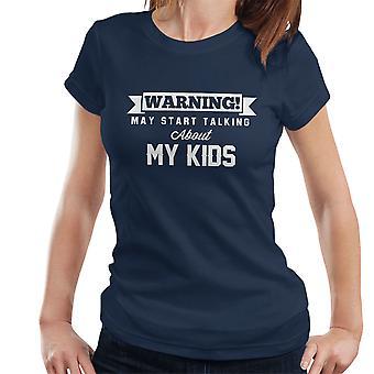 警告は、私の子供の女性の T シャツについて話し始めるかもしれない