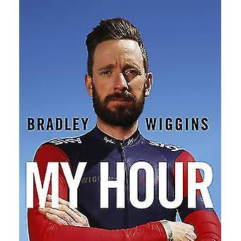 Bradley Wiggins - mijn uur door Bradley Wiggins - 9780224100465 boek