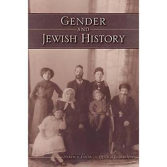 Gender and Jewish History by Marion A. Kaplan - Deborah Dash Moore -