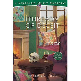Threads of Deceit - Vineyard Quilt Mysteries #1 by Jan Fields - 978157