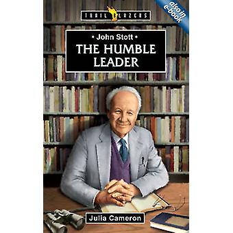 De bescheiden leider - John Stott door Julia Cameron - 9781845507879 boek