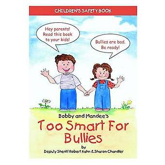 Too Smart for Bullies by Robert Kahn - 9781885477767 Book