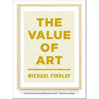 Värdet av konst - pengar - Power - Beauty by Michael Findlay - 9783791