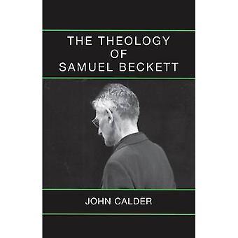 ジョン ・ カルダー - 9780714543833 本でサミュエル ・ ベケットの神学