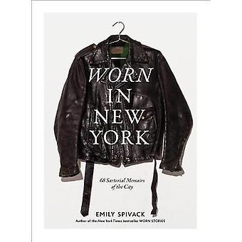 Noszone w Nowym Jorku - 68 krawiecki wspomnienia miasta przez Emily Spivack -