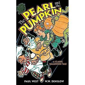 Pärlan och pumpa: en klassisk Halloween berättelse