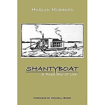 Shanty barca: Un modo di fiume della vita