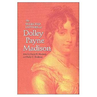 Les lettres choisies de Dolley Payne Madison